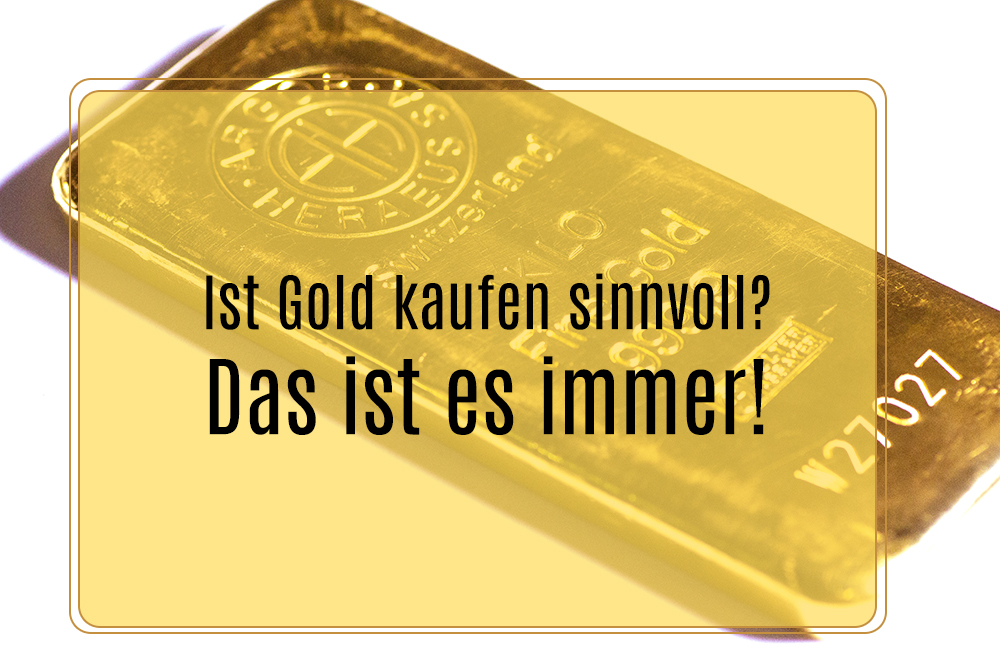 Gold kaufen sinnvoll